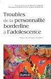 Télécharger le livre :  Troubles de la personnalité borderline à l'adolescence