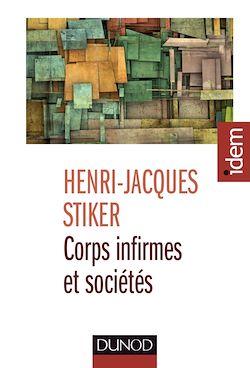 Corps infirmes et sociétés - 3e éd.