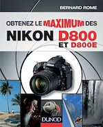 Download this eBook Obtenez le maximum des Nikon D800 et D800E