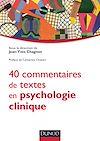 Télécharger le livre : 40 commentaires de textes en psychologie clinique
