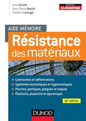 Téléchargez le livre :  Aide-mémoire - Résistance des matériaux - 10e éd.