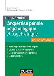 Téléchargez le livre :  L'aide-mémoire de l'expertise pénale psychiatrique et psychologique