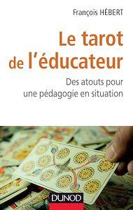 Téléchargez le livre :  Le tarot de l'éducateur