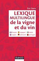 Téléchargez le livre :  Lexique multilingue de la vigne et du vin