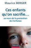 Télécharger le livre :  Ces enfants qu'on sacrifie...
