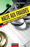Halte aux fraudes - 3e éd.