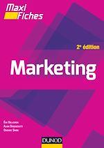 Téléchargez le livre :  Maxi fiches de Marketing - 2e éd.