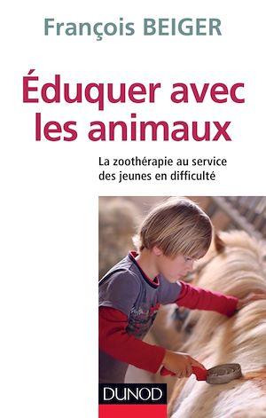 Image de couverture (Eduquer avec les animaux : la zoothérapie au service des jeunes en difficulté)