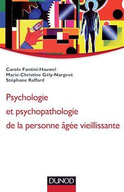 Psychologie et psychopathologie de la personne vieillissante