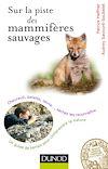 Télécharger le livre :  Sur la piste des mammifères sauvages