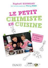 Téléchargez le livre :  Le petit chimiste en cuisine