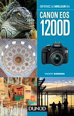 Download this eBook Obtenez le meilleur du Canon EOS 1200D