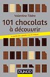 Télécharger le livre :  101 chocolats à découvrir