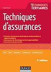 Télécharger le livre : Techniques d'assurances - 3e éd.