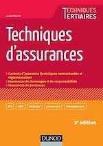 Téléchargez le livre :  Techniques d'assurances - 3e éd.