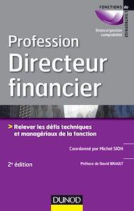 Téléchargez le livre :  Profession Directeur financier - 2e éd.