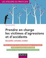 Téléchargez le livre :  Prendre en charge les victimes d'agressions et d'accidents