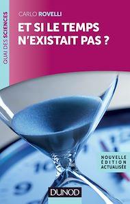 Téléchargez le livre :  Et si le temps n'existait pas ?