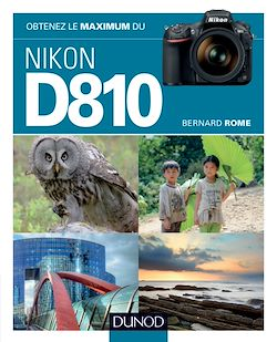 Download the eBook: Obtenez le maximum du Nikon D810