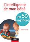 Télécharger le livre :  L'intelligence de mon bébé en 40 questions