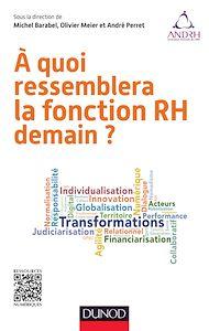 Téléchargez le livre :  A quoi ressemblera la fonction RH demain ?
