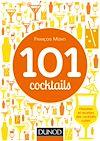 Télécharger le livre :  101 cocktails mythiques