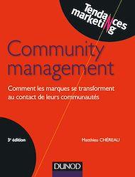 Téléchargez le livre :  Community management - 3e éd.