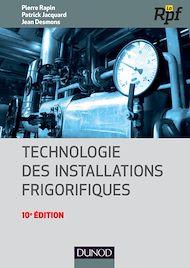 Téléchargez le livre :  Technologie des installations frigorifiques - 10e édition