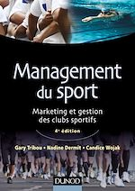 Télécharger cet ebook : Management du sport - 4e édition
