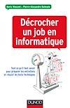 Télécharger le livre :  Décrocher un job en informatique