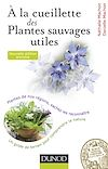 Télécharger le livre :  À la cueillette des plantes sauvages utiles - 2e édition