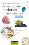 Télécharger le livre :  À la découverte des minéraux et pierres précieuses - 2ed