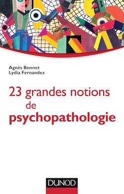 23 grandes notions de psychopathologie