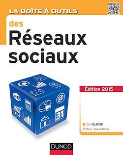 La Boîte à outils des réseaux sociaux - 3e éd.