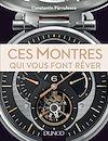 Télécharger le livre :  Ces montres qui vous font rêver