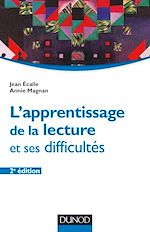 Download this eBook L'apprentissage de la lecture et ses difficultés - 2e éd.