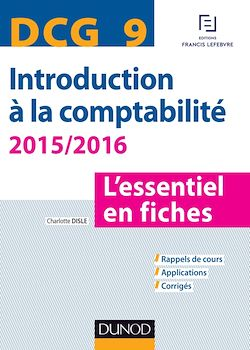 DCG 9 - Introduction à la comptabilité 2015/2016 - 6e édition