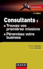 Télécharger cet ebook : Consultants : trouvez vos premières missions - 4ed