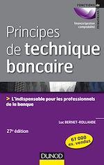 Télécharger cet ebook : Principes de technique bancaire - 27e éd.