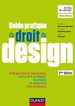 Download this eBook Guide pratique du droit du design - 2e éd. - Entreprises et designers