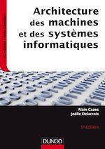 Télécharger cet ebook : Architecture des machines et des systèmes informatiques - 5e éd.