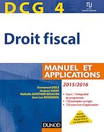 Télécharger cet ebook : DCG 4 - Droit fiscal 2015/2016 - 9e édition - Manuel et Applications
