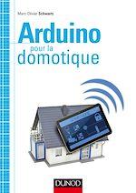 Télécharger cet ebook : Arduino pour la domotique
