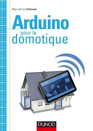 Téléchargez le livre :  Arduino pour la domotique