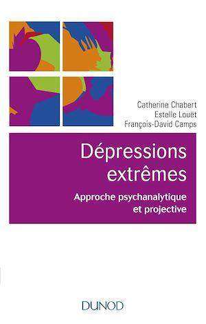Téléchargez le livre :  Les dépressions extrêmes