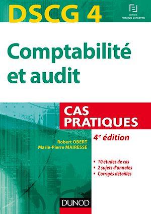 Téléchargez le livre :  DSCG 4 - Comptabilité et audit - 4e éd.