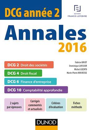 Téléchargez le livre :  DCG Année 2 - Annales 2016