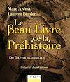 Télécharger le livre :  Le beau livre de la préhistoire
