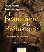 Téléchargez le livre :  Le beau livre de la préhistoire