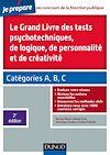 Télécharger le livre :  Le grand livre des tests psychotechniques de logique, de personnalité et de créativité